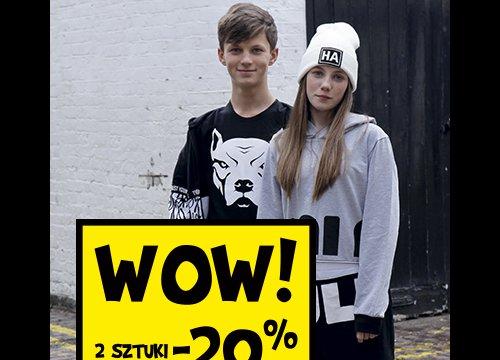 Wow! 2szt. - 20%, 3szt. -30% z Nowej Kolekcji!