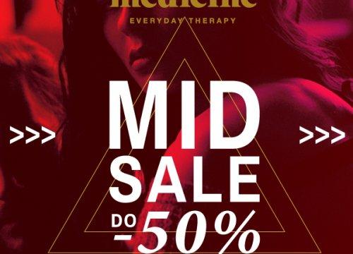 """MID SALE do -50% w salonach MEDICINE!"